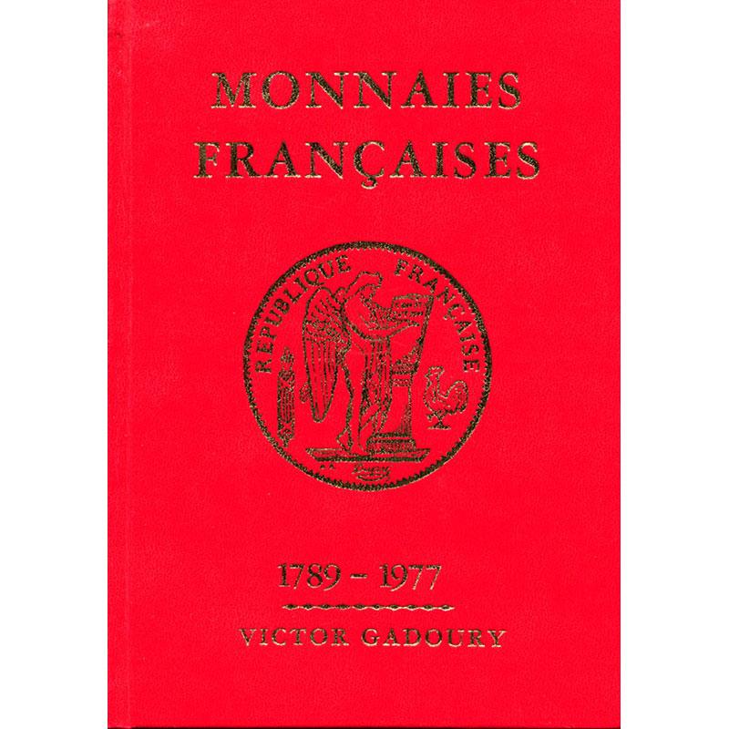 GADOURY   Monnaies Françaises   1789-1977