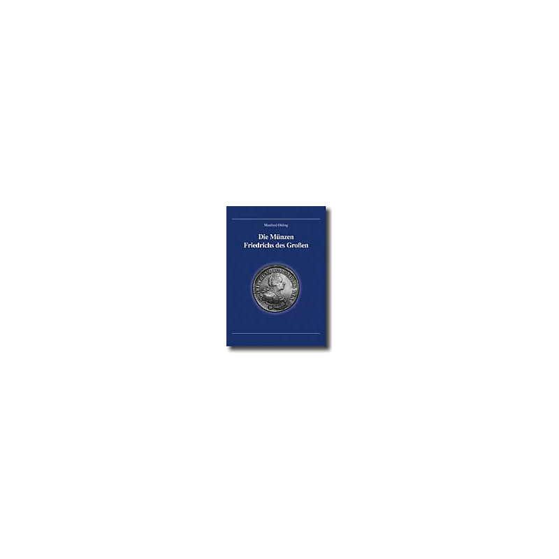 OLDING   Die Münzen Friedrichs des Grossen
