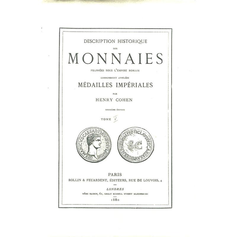 COHEN H.    Description historique des monnaies frappées sous l'empire romain   tome V   de Gordien III à Valérien jeune
