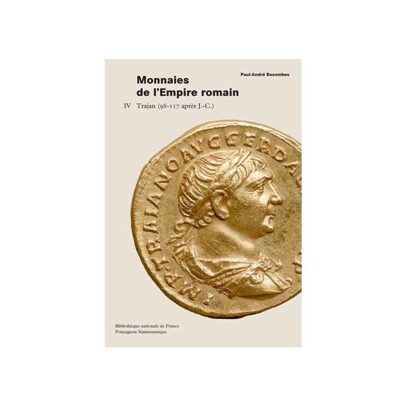 BESOMBES   Catalogue des monnaies de l'Empire Romain - Tome IV  Trajan