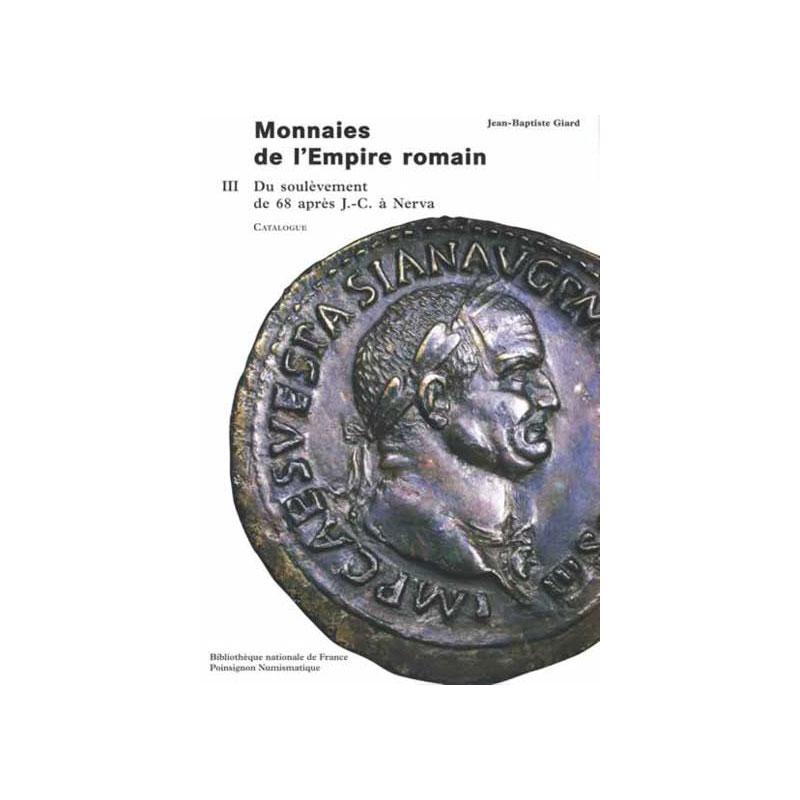 GIARD   Catalogue des monnaies de l'Empire Romain - Tome III   Du soulèvement de 68 ap.JC à Nerva