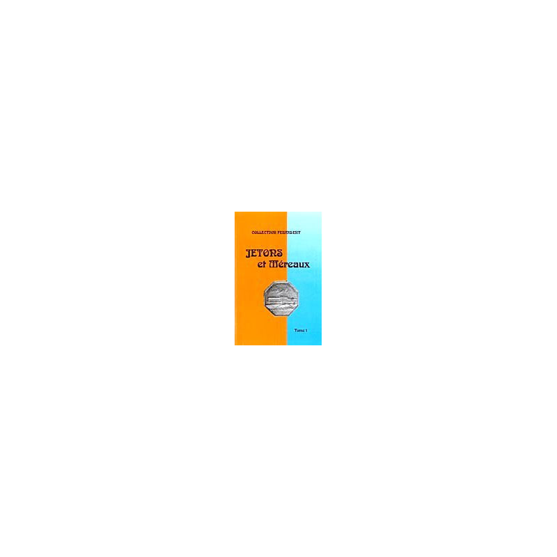 FEUARDENT (collection)  jetons et méraux - tome I - administrations, corporations, noblesse, Ile-de-France
