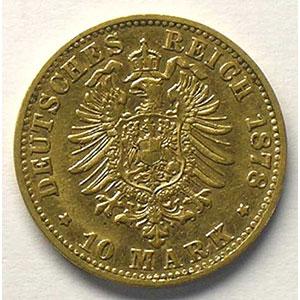 10 Mark   1878 D  (Münich)    TB+/TTB