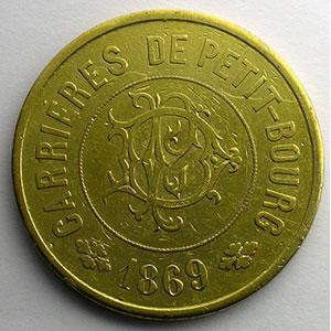Carrières de Petit-Bourg   50 (cent.)   Lt, R  34mm   1869    TB+/TTB
