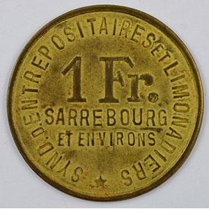 Numismatic foto  Coins Emergency coins from Alsace-Lorraine SAARBURG (Sarrebourg) (57) Syndicat d'Entrepositaires et Limonadiers 1 F   R, Lt  29mm   Charles Weber    TTB+