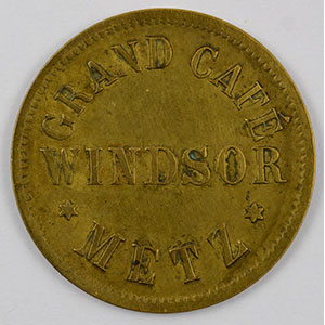 Numismatic foto  Coins Emergency coins from Alsace-Lorraine METZ (57) Grand Café WINDSOR 25 (Pf)   Lt, R   22 mm   TB+