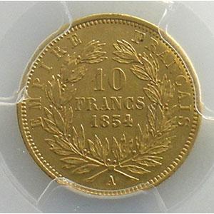 Numismatic foto  Coins French gold coins 10 Francs G.1013   10 Francs  Napoléon III, petit module 1854 A  tranche cannelée  (Paris)    PCGS-AU55    TTB+/SUP