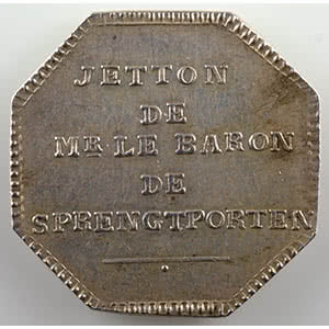 Numismatic foto  Coins Tokens and Medals Numismatics of the Nobility SPRENGTPORTEN   (Baron de) Jeton octogonal en argent   Baron de Sprengtporten (Ambassadeur de Suède en France)    SUP