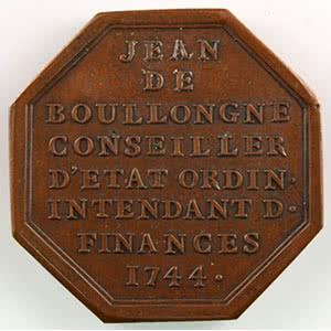 Numismatic foto  Coins Tokens and Medals Numismatics of the Nobility JEAN DE BOULLONGNE   (Ile de France) Jeton octogonal en cuivre    1744    SUP