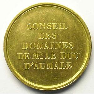 Conseil des Domaines de Mr le Duc d'Aumale   Jeton rond en or   25mm    SUP