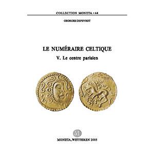 DEPEYROT   Le numéraire celtique, V -  Le centre parisien