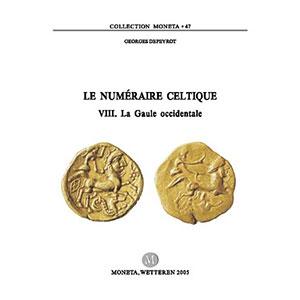 DEPEYROT   Le numéraire celtique, VIII -  La Gaule occidentale