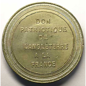 Don patriotique de l'Angleterre à la France   médaille en étain 51mm    TTB+