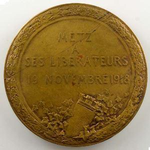Hannaux   Médaille en cuivre  45mm   Metz à ses libérateurs   19 novembre 1918    SUP