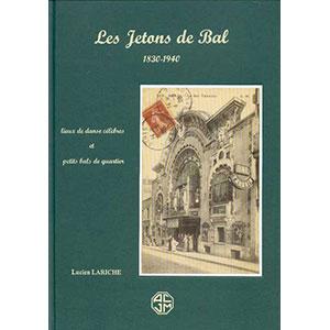 LARICHE   Les Jetons de Bal   1830-1940