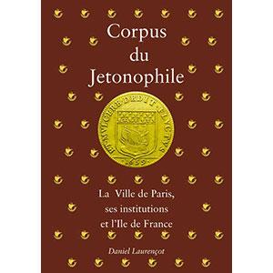 Laurençot   Corpus du Jetonophile   Tome II
