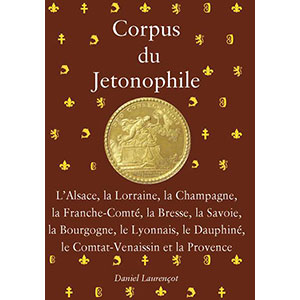 Laurençot   Corpus du Jetonophile   Tome III