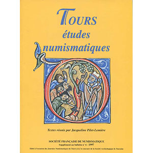 SFN  supplément au bulletin n°6   TOURS  études numismatiques