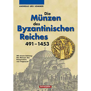 Sommer   Die Münzen des Byzantinischen Reiches 491 - 1453