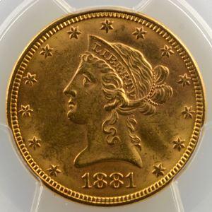 Ten D.   1881 (Philadelphie)   Liberty Head    PCGS-MS62    SUP/FDC
